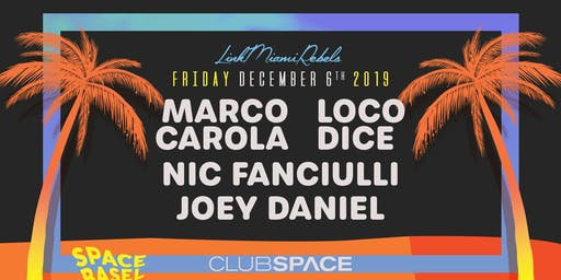 Marco Carola, Loco dice, Nic Fanciulli, and Joey Daniel (Space Basel)