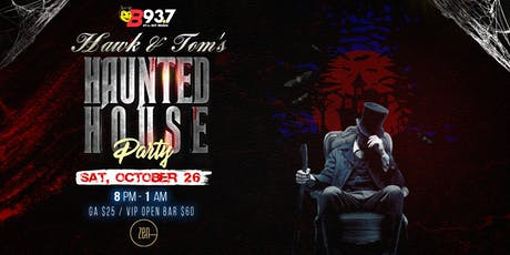 Hawk N Tom's Haunted House Party tickets