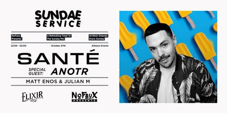 Nofaux Presents: Sundae Service w/ Sante & ANOTR tickets