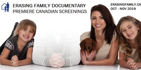 Erasing Family Vancouver Premiere Screenings tickets