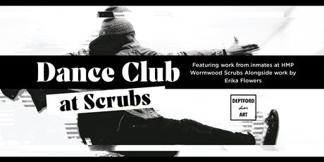 DANCE AT SCRUBS | Art Exhibition tickets
