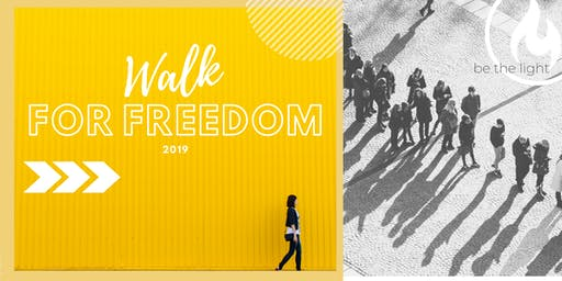 Be the Light : Walk for Freedom