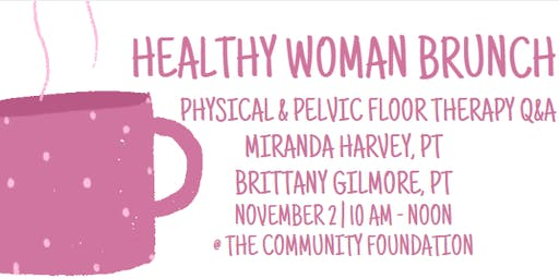 Healthy Woman Brunch: Physical & Pelvic Floor Therapy