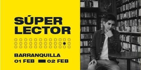 Super Lector Barranquilla entradas