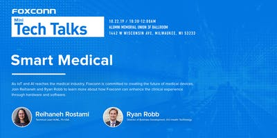 Foxconn Mini-Tech Talks: Smart Medical
