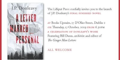 LAUNCH: J.P Donleavy's 'A Letter Marked Personal'