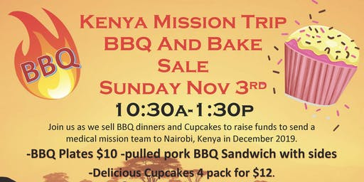 Kenya Mission Trip BBQ and Bake Sale