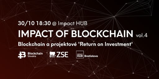 IOB vol.4: Blockchain platforma a projektové 'Return on  Investment'