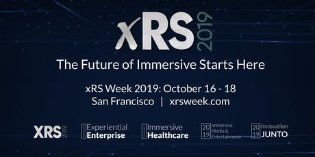 xRS Week 2019 | Virtual & Augmented Reality Strategy Conference & Expo tickets
