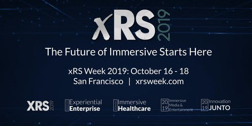 xRS Week 2019 | Virtual & Augmented Reality Strategy Conference & Expo