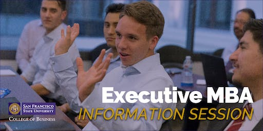 San Francisco State University - MBA for Executives Information Session