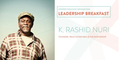 Leadership Breakfast: K. Rashid Nuri
