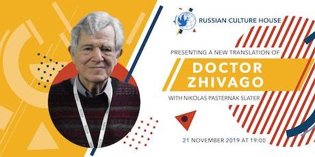 Nikolas Pasternak-Slater presents his translation of Doctor Zhivago tickets
