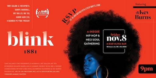 BLINK 1881: A Skegee Homecoming Hip Hop & Neo Soul Gathering