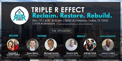 Triple R Effect - Reclaim. Restore. Rebuild.  Power Symposium