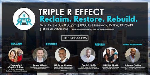 Triple R Effect - Reclaim. Restore. Rebuild.  Power Symposium