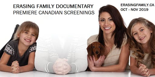 Erasing Family Canadian Film Screenings
