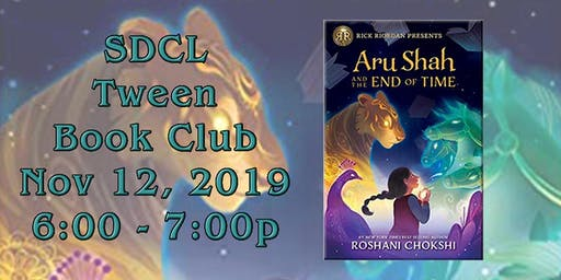 SDCL Tween Book Club: Aru Shah and the End of Time