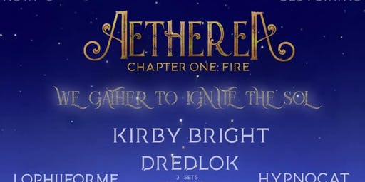 Aetherea 2019 Chapter One: Fire