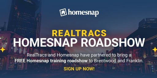 RealTracs Homesnap Roadshow (Brentwood)