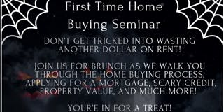 Halloween & First Time Home Buying Seminar