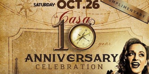 La Casa 10-YEAR ANNIVERSARY party