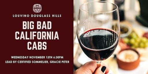 LouVino Douglass Hills Wine Class: Big Bad California Cabs