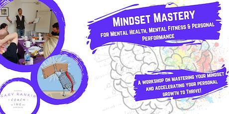 Mindset Mastery for Mental Health, Mental Fitness  tickets