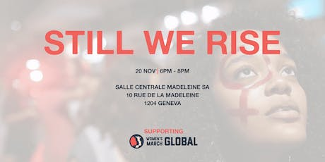 Still We Rise: An Evening with Women's March Global tickets