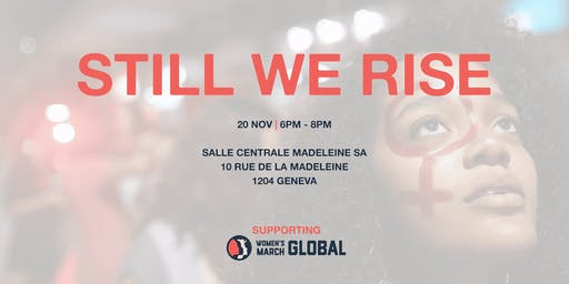 Still We Rise: An Evening with Women's March Global