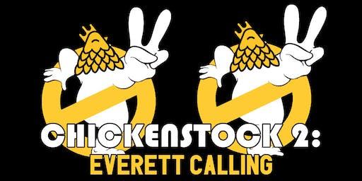 ChickenStock 2: Everett Calling