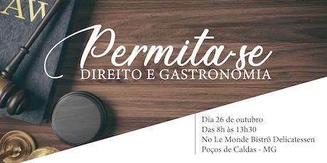 PERMITA-SE | DIREITO E GASTRONOMIA ingressos