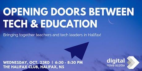 Opening Doors Between Tech & Education - Halifax Event! tickets