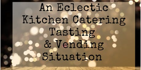 An Eclectic Tasting Situation tickets