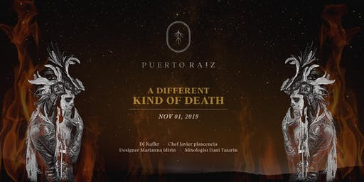 Puerto Raiz presents : A Different Kind of Death