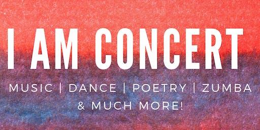 I AM Concert
