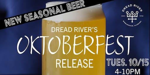 Dread River's Oktoberfest Release