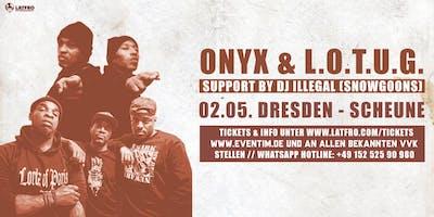 Onyx & Lords Of The Underground Live in Dresden - Samstag, 02.05. Scheune