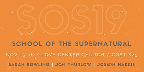 School of the Supernatural (Worship & Creativity) tickets