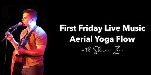 First Friday Live Music Aerial Yoga Flow