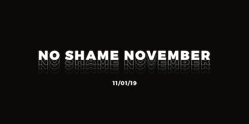 No Shame November