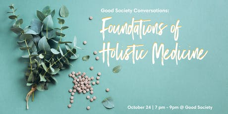 Foundations of Holistic Medicine tickets