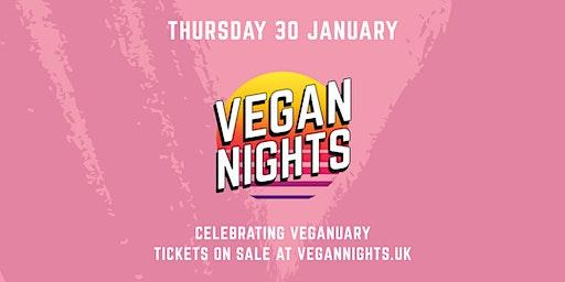 VEGAN NIGHTS - Celebrating Veganuary