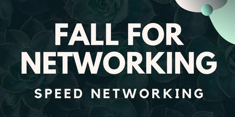 Fall For Networking Speed Networking tickets