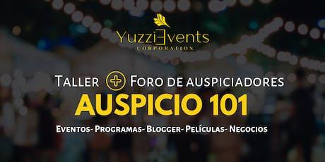 Auspicio 101: Para eventos, negocios, programas, bloggers y mas tickets
