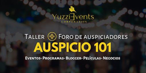 Auspicio 101: Para eventos, negocios, programas, bloggers y mas