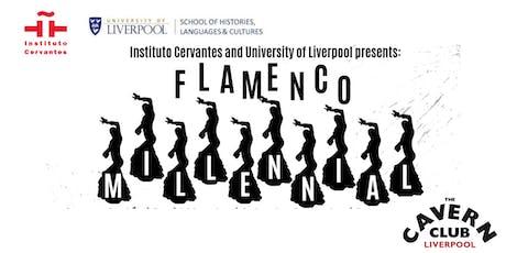 Flamenco Millennial at The Cavern Club tickets