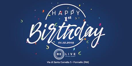 Primo Compleanno Be Live biglietti