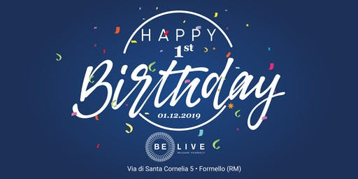 Primo Compleanno Be Live