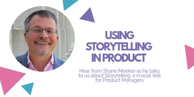 Using Storytelling in Product